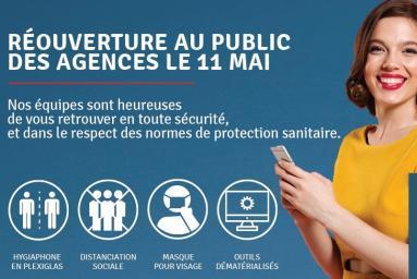 Réouverture des agences au public